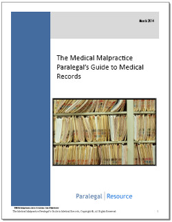 The Medical Malpractice Paralegal's Guide to Medical Records