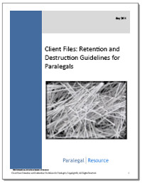 Client Files: Retention and Destruction Guidelines for Paralegals