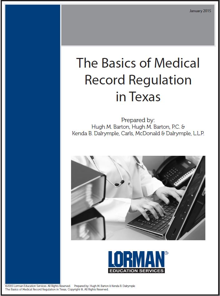 The Basics of Medical Record Regulation in Texas